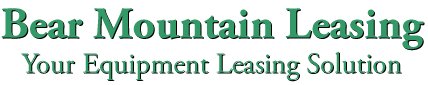 Bear Mountain Leasing, Your Equipment Leasing Solution